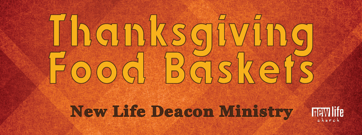 Deacon Ministry Thanksgiving Baskets