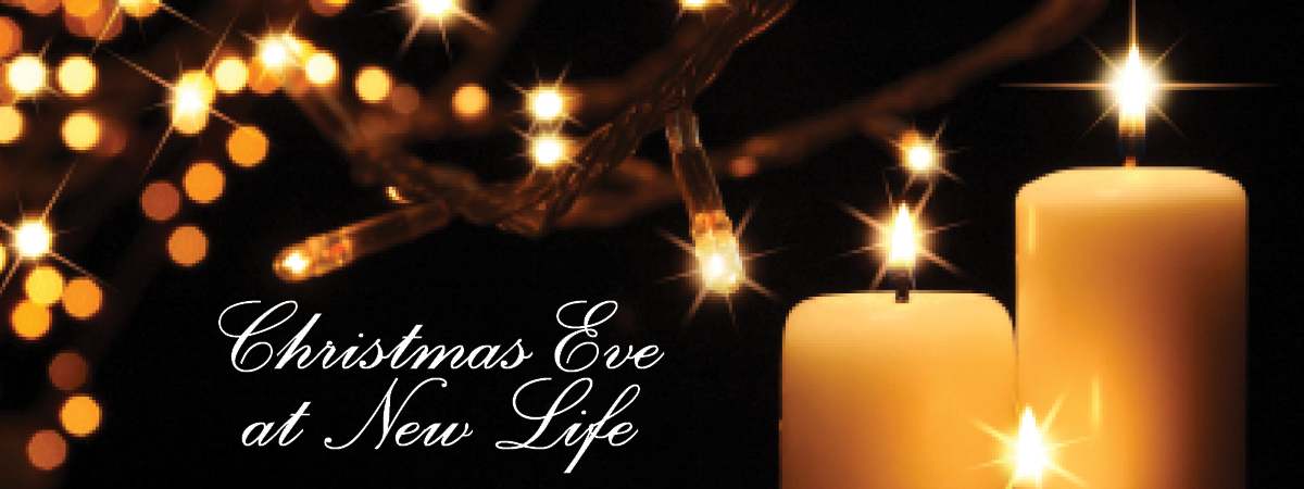Christmas Eve at New Life