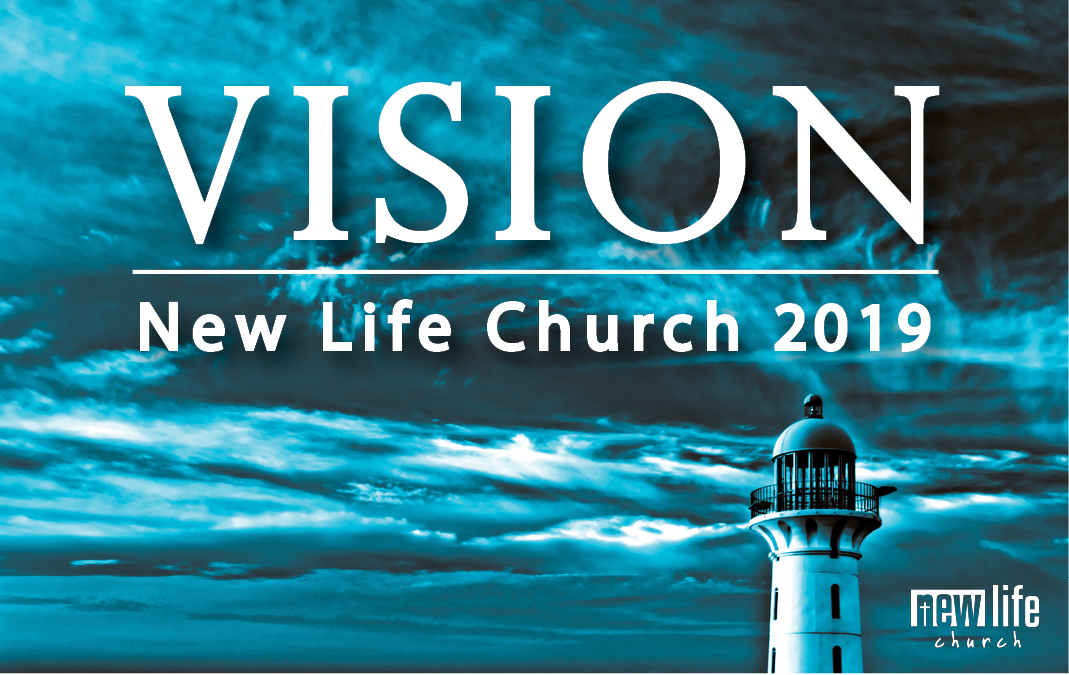 Vision New Life Church 2019